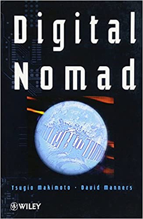 Digital Nomad by Tsugio Makimoto and David Manners