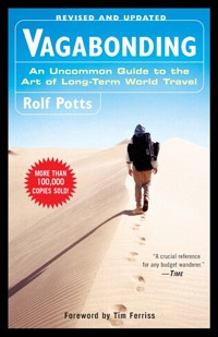 Vagabonding: An Uncommon Guide to the Art of Long-Term Travel