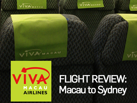 Flight Review: Viva Macau - Macau to Sydney