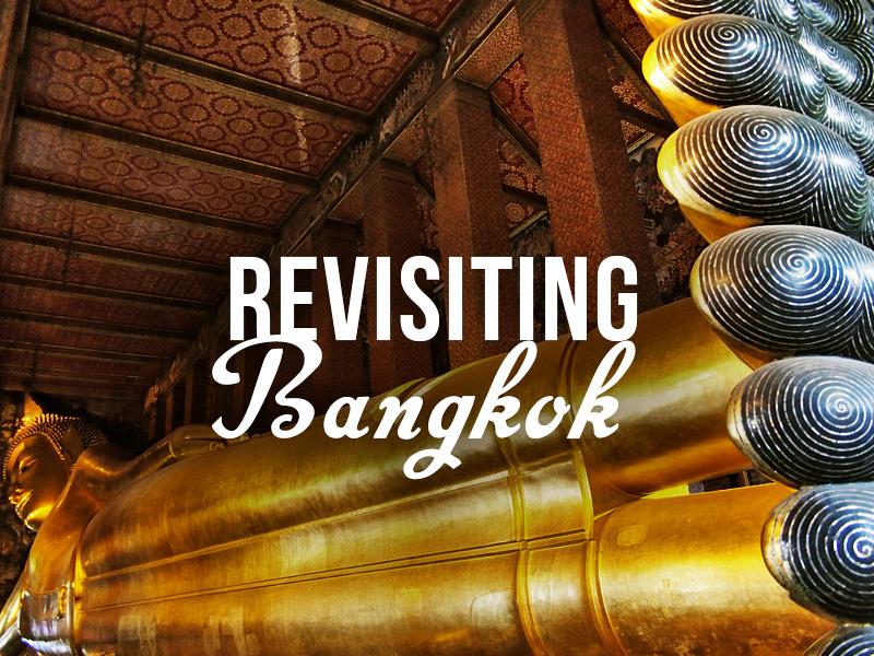 Revisiting Bangkok