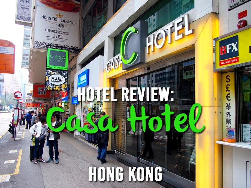 Hotel Review: Casa Hotel, Hong Kong