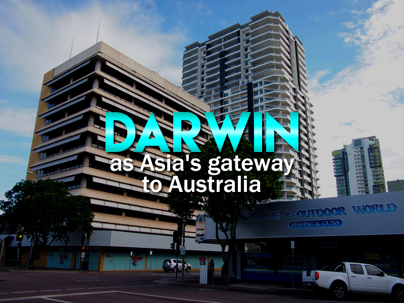 Darwin as Asia's gateway to Australia