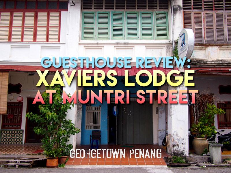 Xaviers Lodge @ Muntri Street - Penang