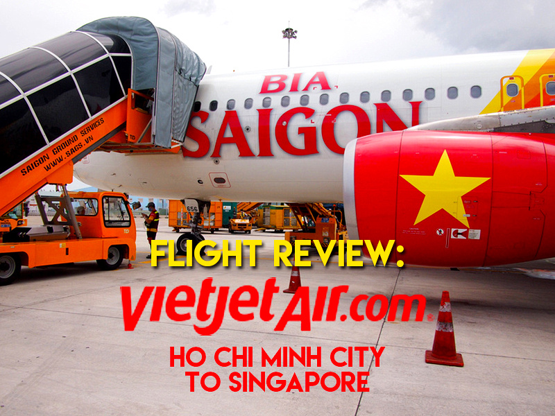 Flight Review: Vietjet Air – Ho Chi Minh City to Singapore