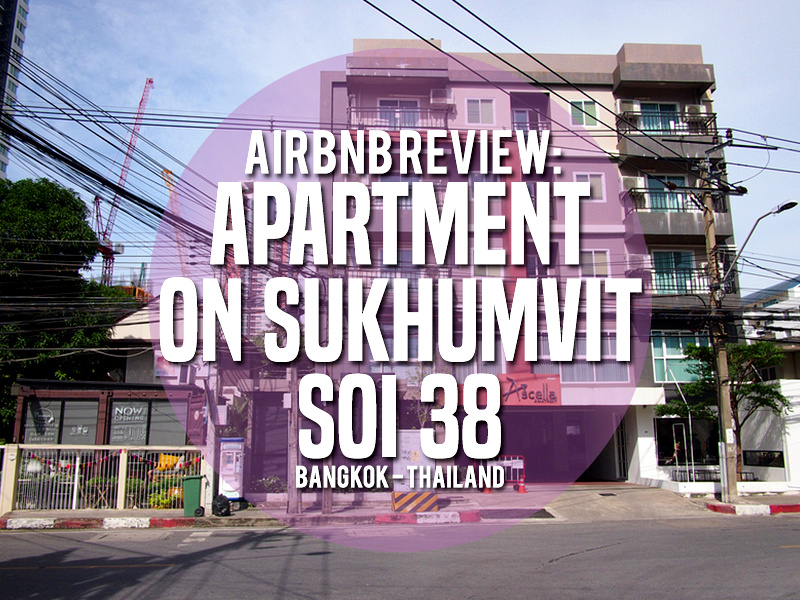 Airbnb Review: Apartment on Sukhumvit Soi 38 in Bangkok, Thailand