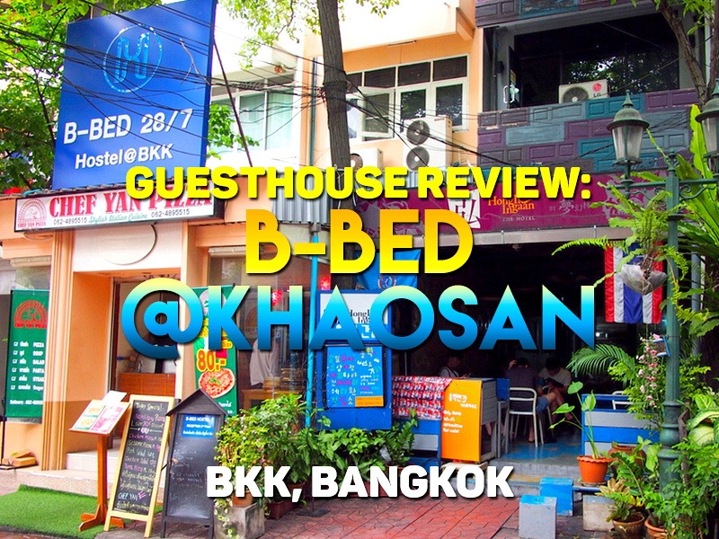 Guesthouse Review: B-BED @Khaosan BKK, Bangkok