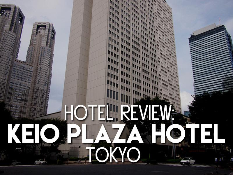 Hotel Review: Keio Plaza Hotel Tokyo