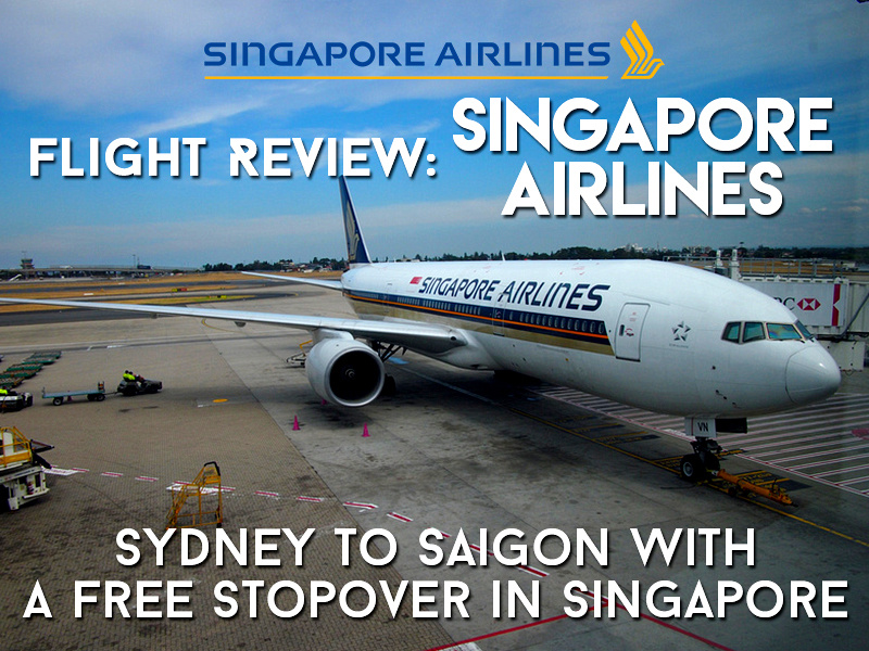 Singapore Airlines flight review: Sydney to Saigon with a free stopover in Singapore