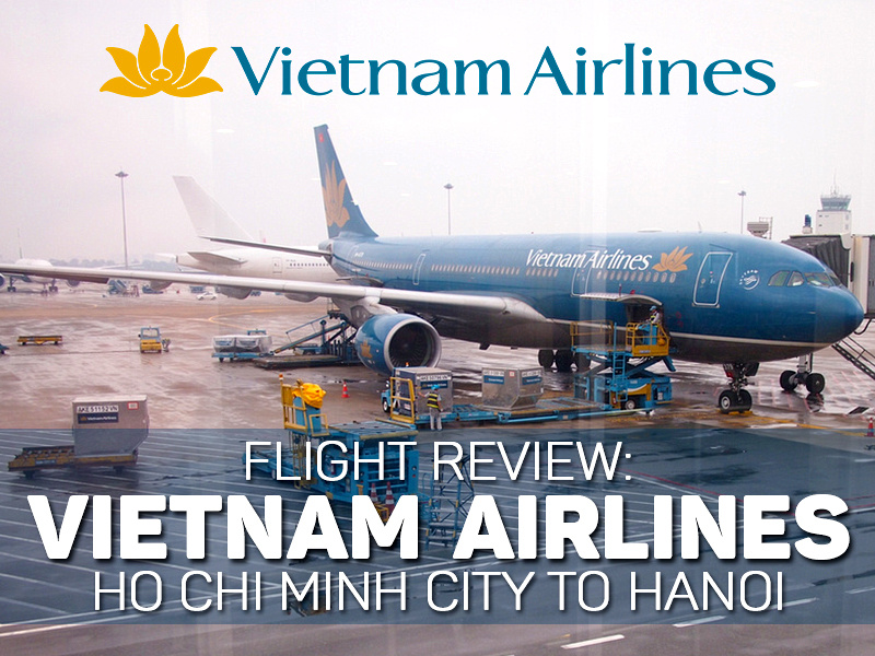 Flight Review: Vietnam Airlines – Ho Chi Minh City to Hanoi