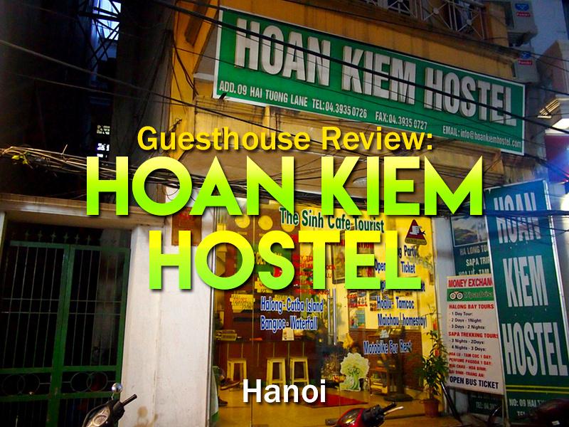 Guesthouse Review: Hoan Kiem Hostel - Hanoi