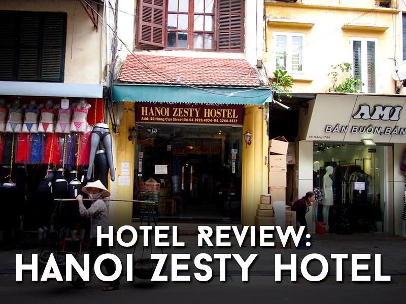 Guesthouse Review: Hanoi Zesty Hotel
