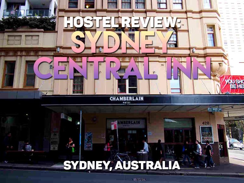 Hostel Review: Sydney Central Inn - Sydney, Australia