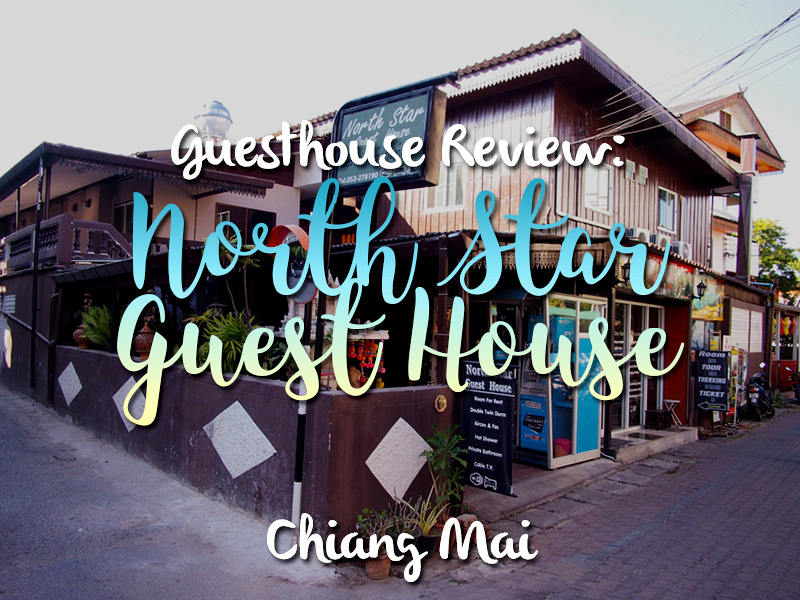 Guesthouse Review: North Star Guest House - Chiang Mai