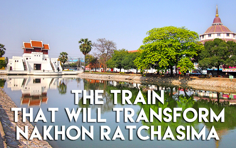 The train that will transform Nakhon Ratchasima