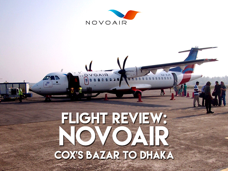 Flight Review: Novoair – Cox's Bazar to Dhaka