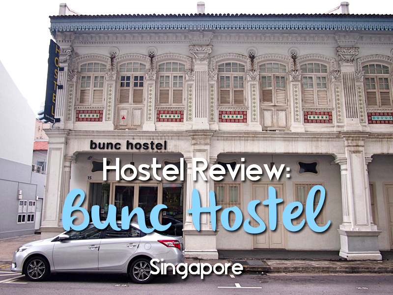 Hostel Review: Bunc Hostel, Singapore