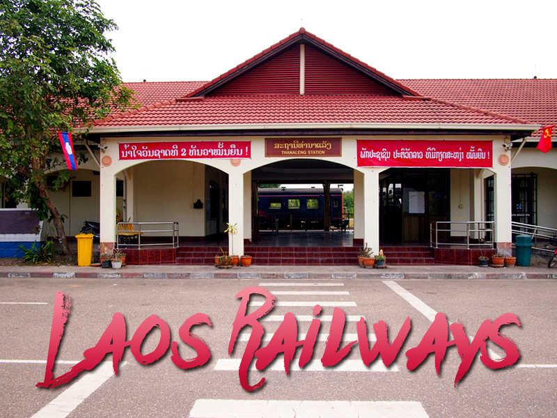 Laos Railways - Information on every planned railway