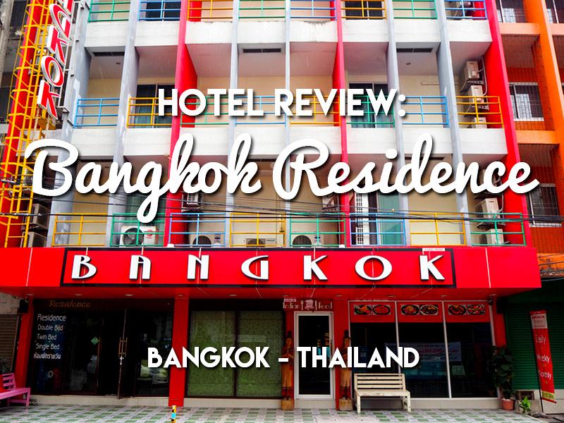 Hotel Review: Bangkok Residence, Bangkok - Thailand