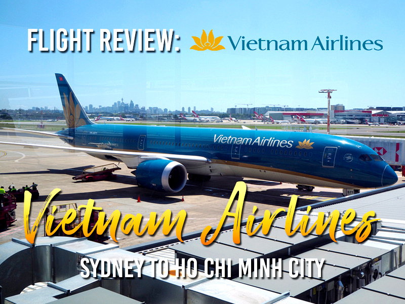 Flight Review: Vietnam Airlines - Sydney to Ho Chi Minh City