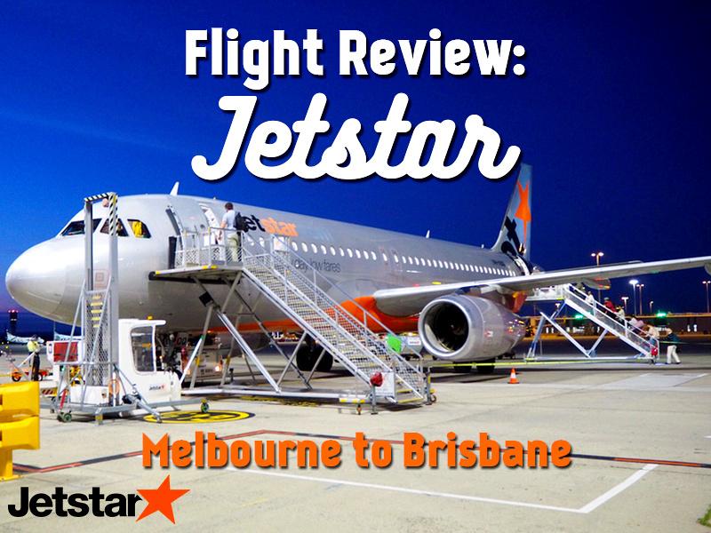 Flight Review: Jetstar – Melbourne to Brisbane