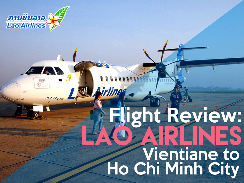 Flight Review Lao Airlines Vientiane To Ho Chi Minh City