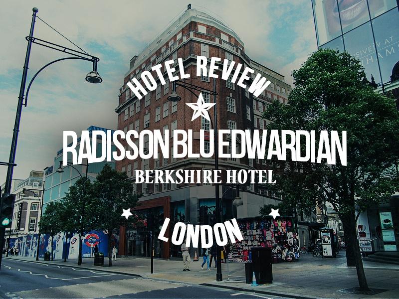 Radisson Blu Edwardian Berkshire Hotel, London