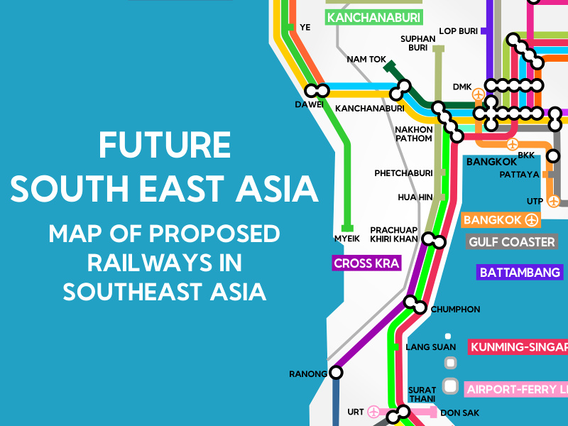 Future Southeast Asia A Map Of Proposed Railways In Southeast Asia - Economic zones southeast asia map