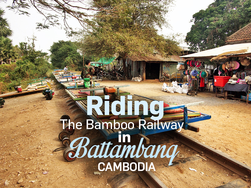 Riding the Bamboo Railway in Battambang - Cambodia