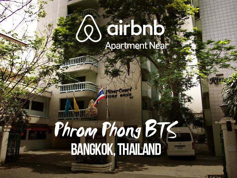 Airbnb apartment near Phrom Phong BTS, Bangkok - Thailand