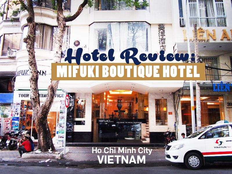 Mifuki Boutique Hotel, Ho Chi Minh City - Vietnam