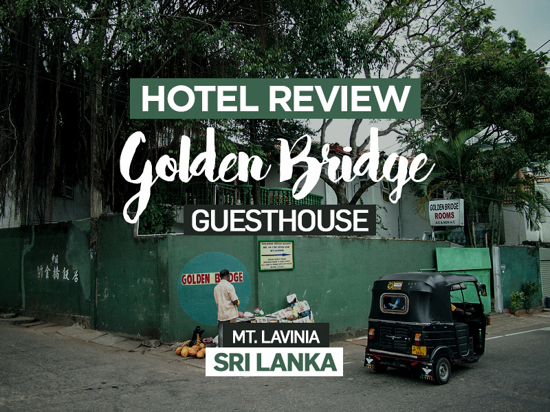 Golden Bridge Guest House, Mt Lavinia - Sri Lanka