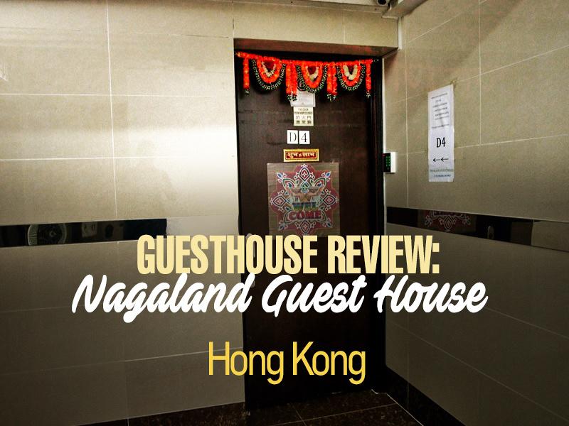 Nagaland Guest House, Hong Kong