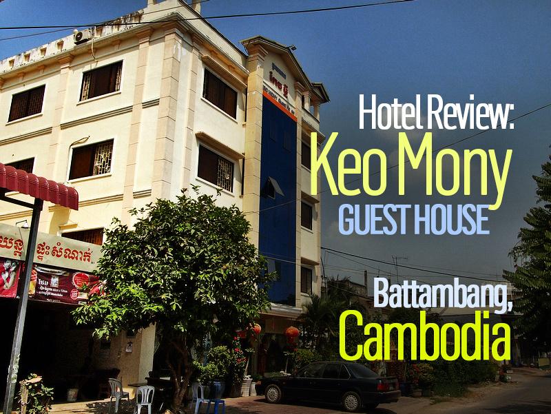 Keo Mony Guest House, Battambang - Cambodia