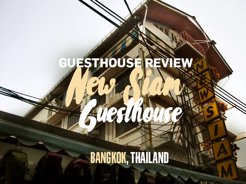 New Siam Guest House, Bangkok - Thailand