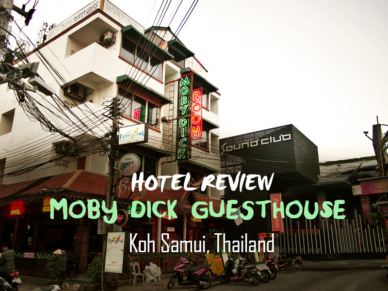 Moby Dick Guesthouse, Koh Samui - Thailand