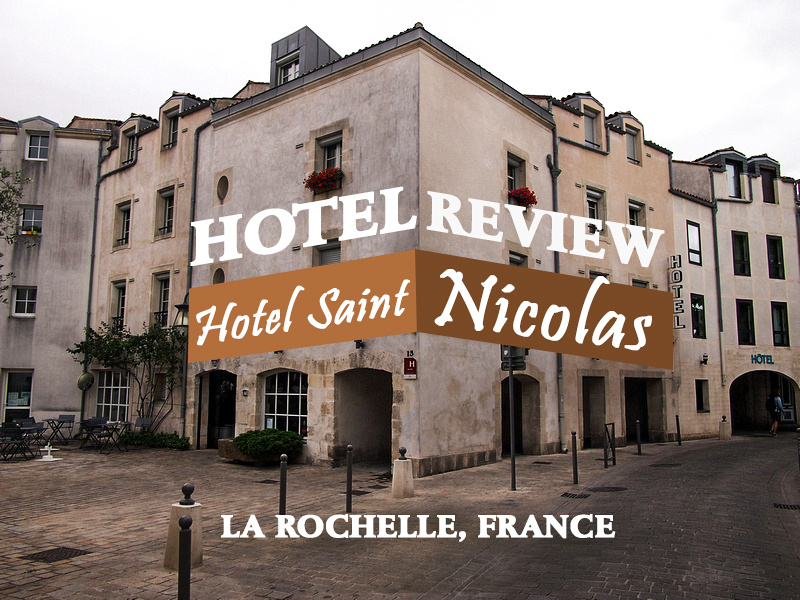Hotel review hotel saint nicolas la rochelle france for Hotels la rochelle