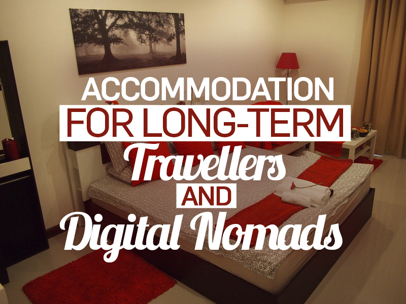 Accommodation for long-term travellers and digital nomads