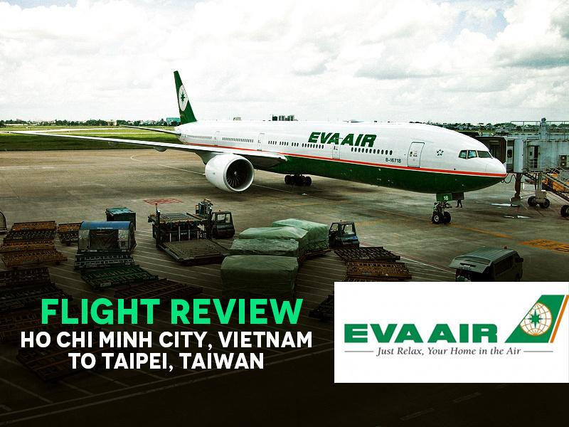 Flight Review: EVA Air – Ho Chi Minh City (Vietnam) to Taipei (Taiwan)
