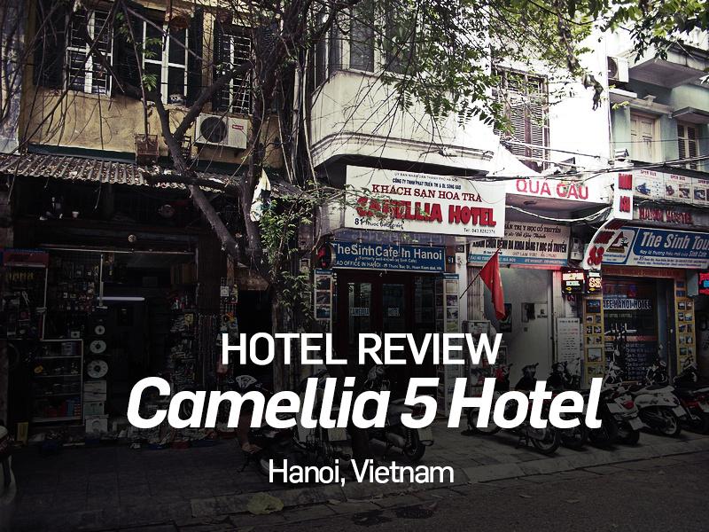 Camellia 5 Hotel, Hanoi - Vietnam