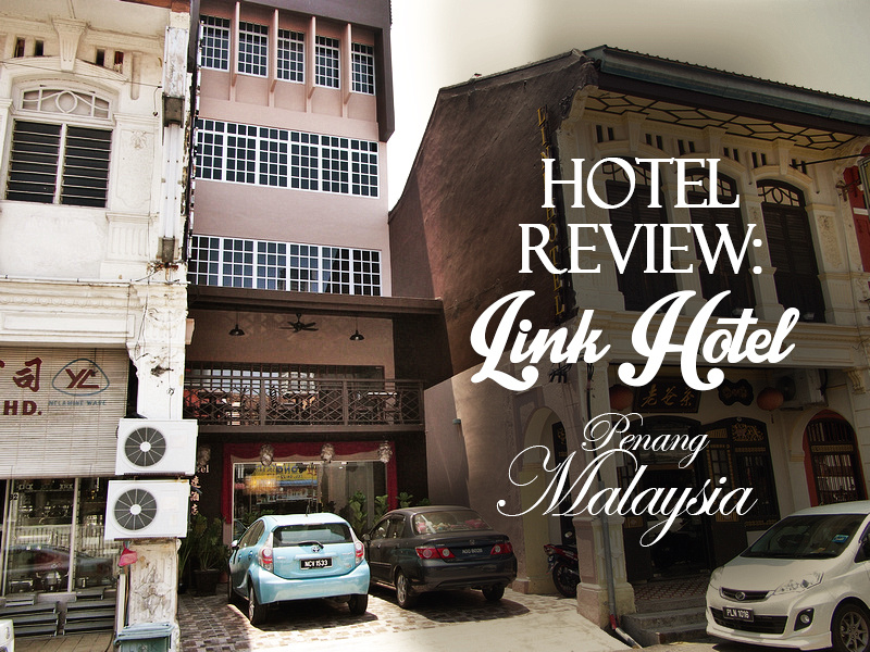 Link Hotel, Penang - Malaysia
