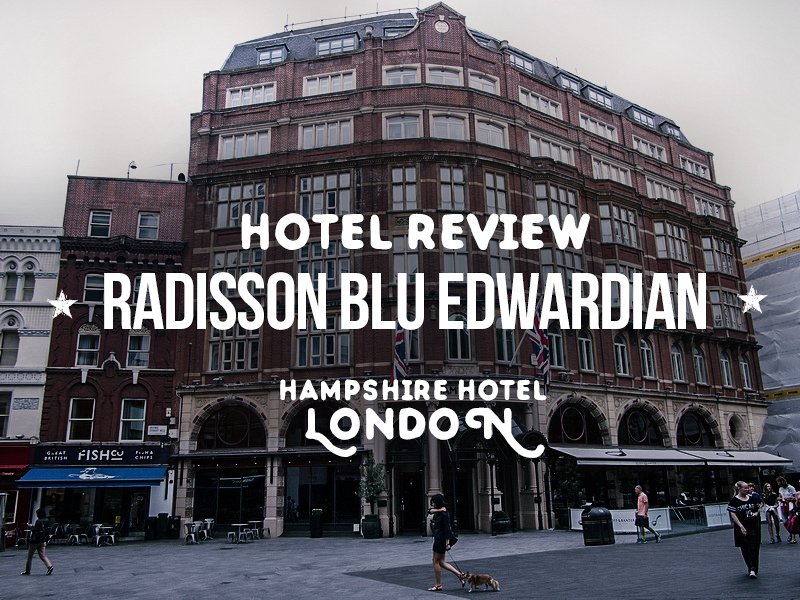 Radisson Blu Edwardian Hampshire Hotel, London