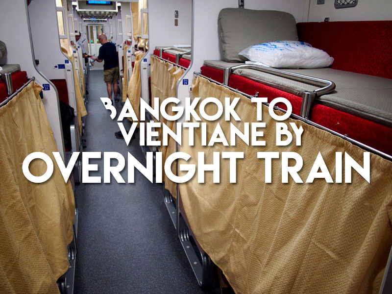 Bangkok to Vientiane by overnight train