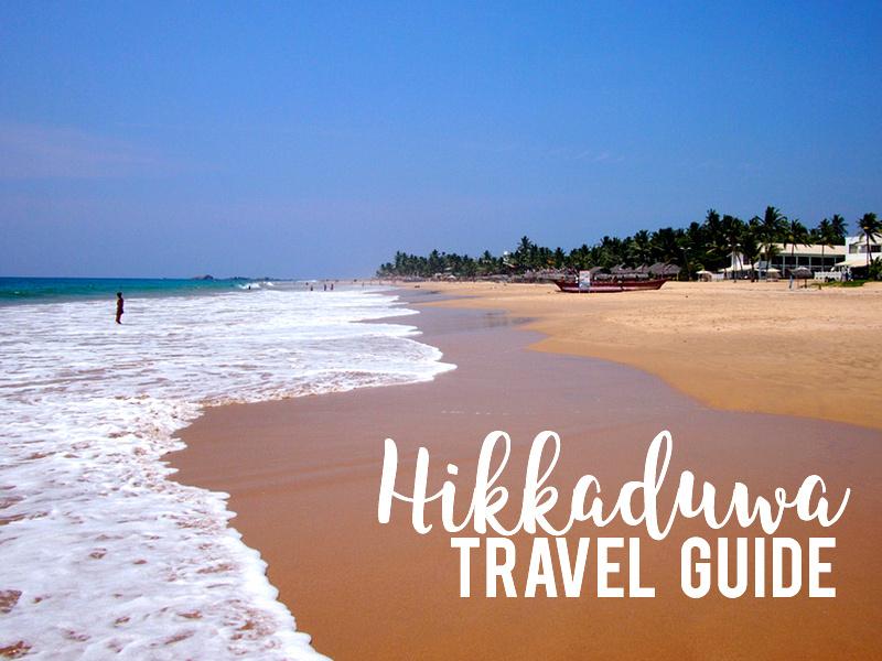 Hikkaduwa Travel Guide