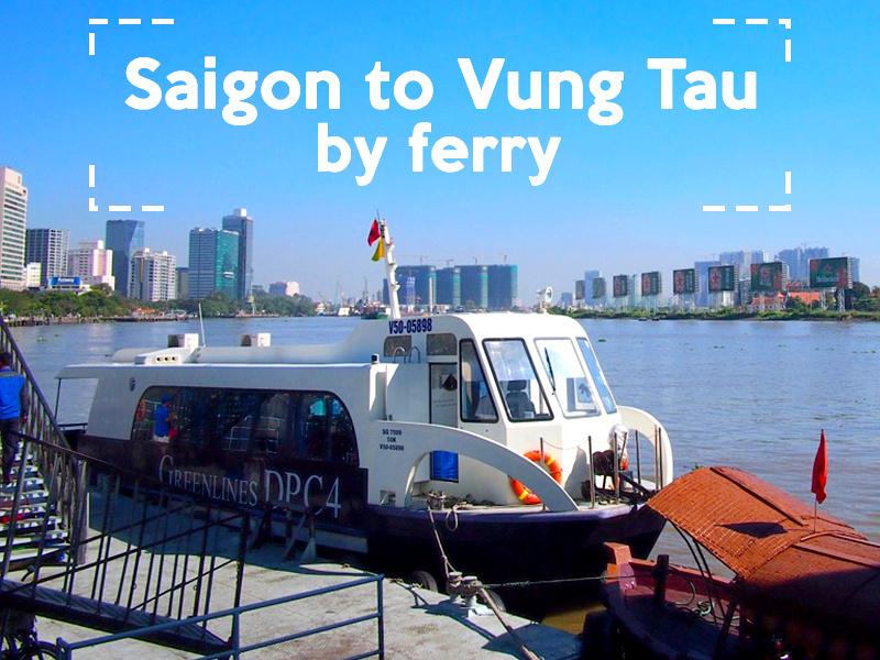 Saigon to Vung Tau by ferry