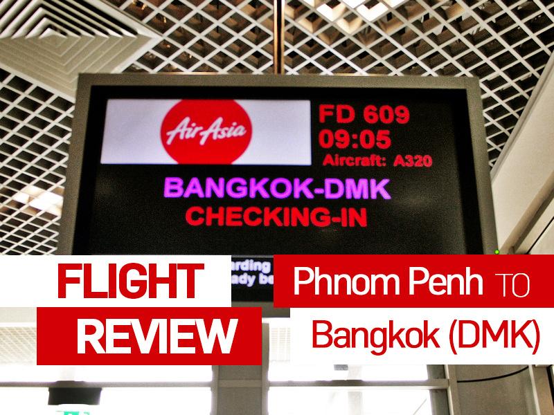 Flight Review: AirAsia – Phnom Penh to Bangkok (DMK)