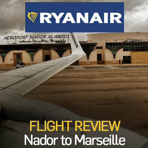 Flight Review: Ryanair - Nador to Marseille