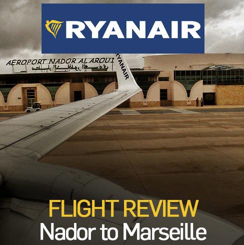 Flight Review: Ryanair - Nador to Marseille