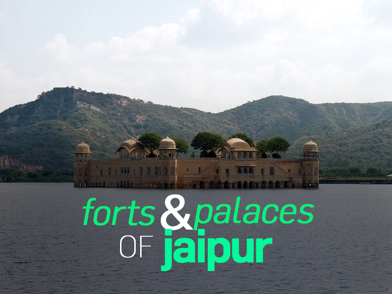 Forts and palaces of Jaipur