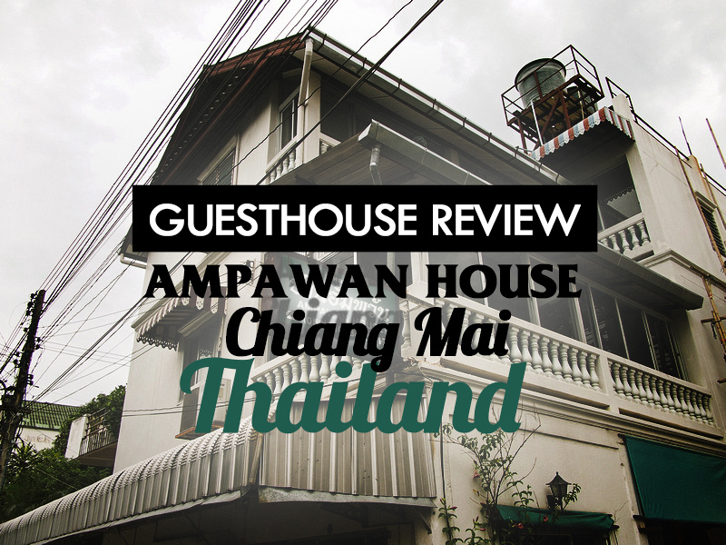 Ampawan House, Chiang Mai - Thailand