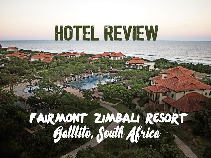 Hotel Review: Fairmont Zimbali Resort, Ballito - South Africa